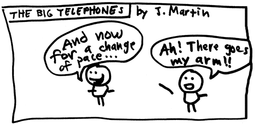 Stupid Pages 11 – The Big Telephones (3)