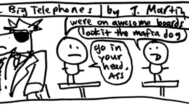 The Stupid Pages 14 – The Big Telephones (6)