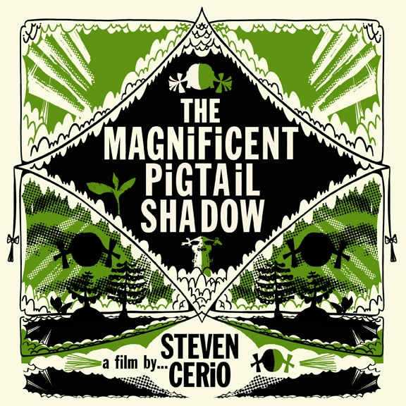 Steven Cerio's Magnificent Pigtail Shadow plays Portland Tonight