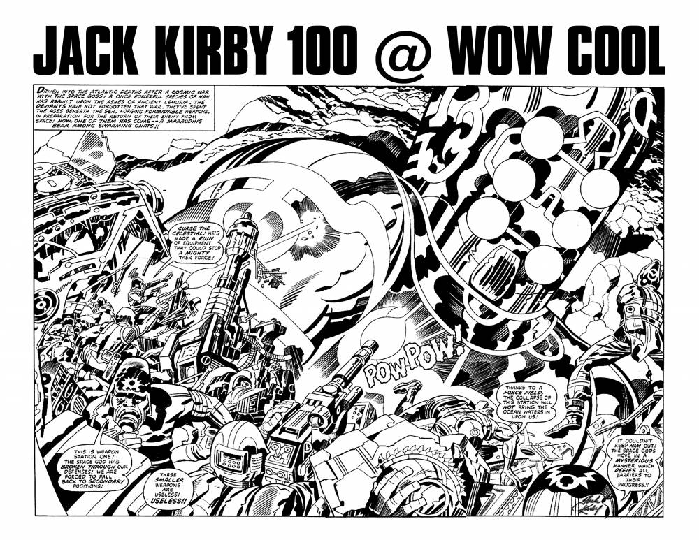Jack Kirby 100 @ Wow Cool