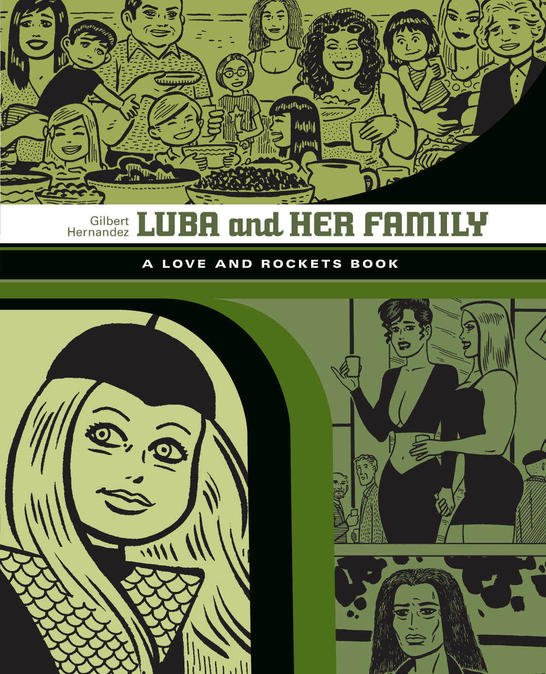 Love And Rockets Library Gilbert Vol. 4: Luba & Family