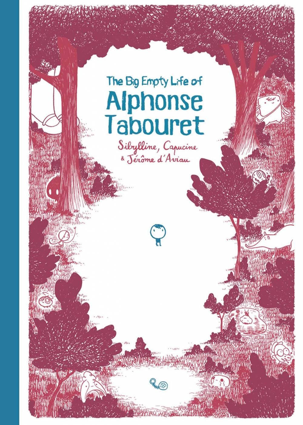 The Big Empty Life Of Alphonse Tabouret Wow Cool